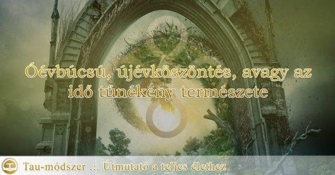 Óévbúcsú, újévköszöntés, avagy az idő tűnékeny természete