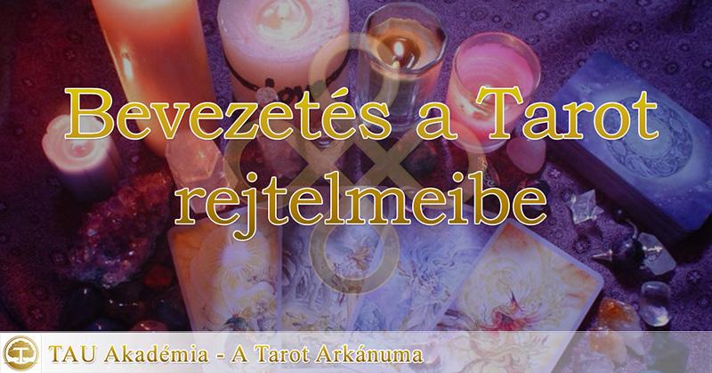 Bevezetés a Tarot rejtelmeibe