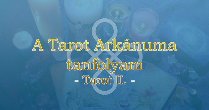 A Tarot Arkánuma tanfolyam