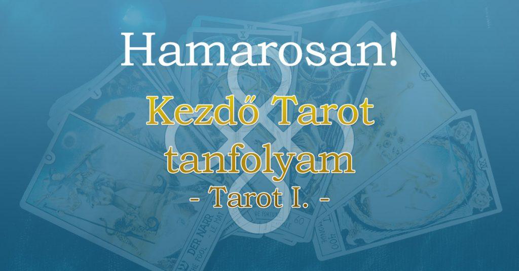 Kezdő Tarot tanfolyam (Tarot I.)